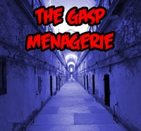 gasp menagerie - The Gasp Menagerie: Haunted House For Sale...Who's Buying?