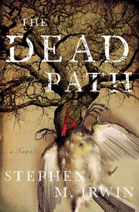 irwin1 - Stephen M Irwin Talks The Dead Path, the Green Man, and Spiders!