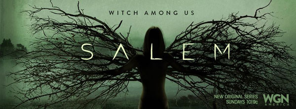 salembanner - Heathens, Relive Your Top 5 Moments from Salem Season 1