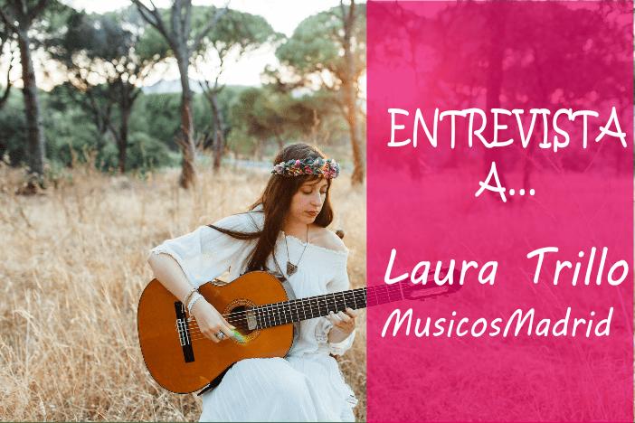 Entrevista a… Laura Trillo de Músicos Madrid