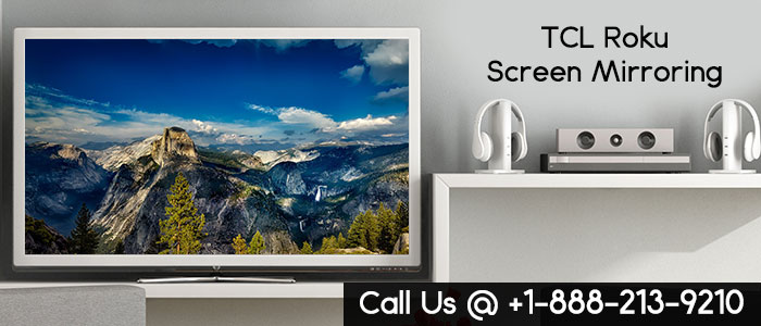 TCL Roku Screen Mirroring