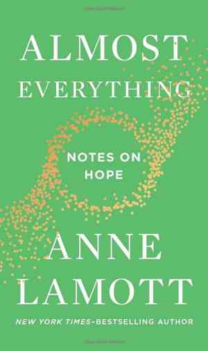 Cover, Anne Lamott, Almost Everything: Notes on Hope