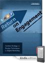Return-on-Engagement