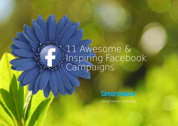 awesome inspiring facebook campaings