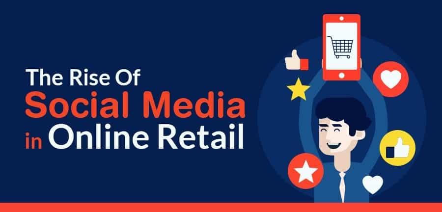 Social Media in Online Retail