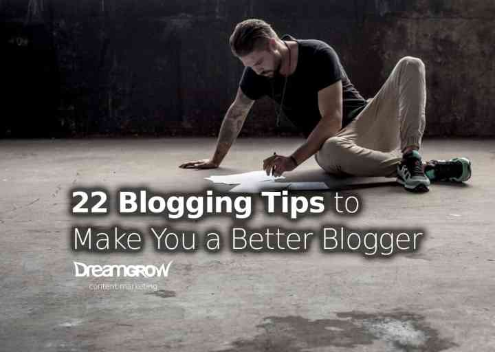 blogging tips better blogger