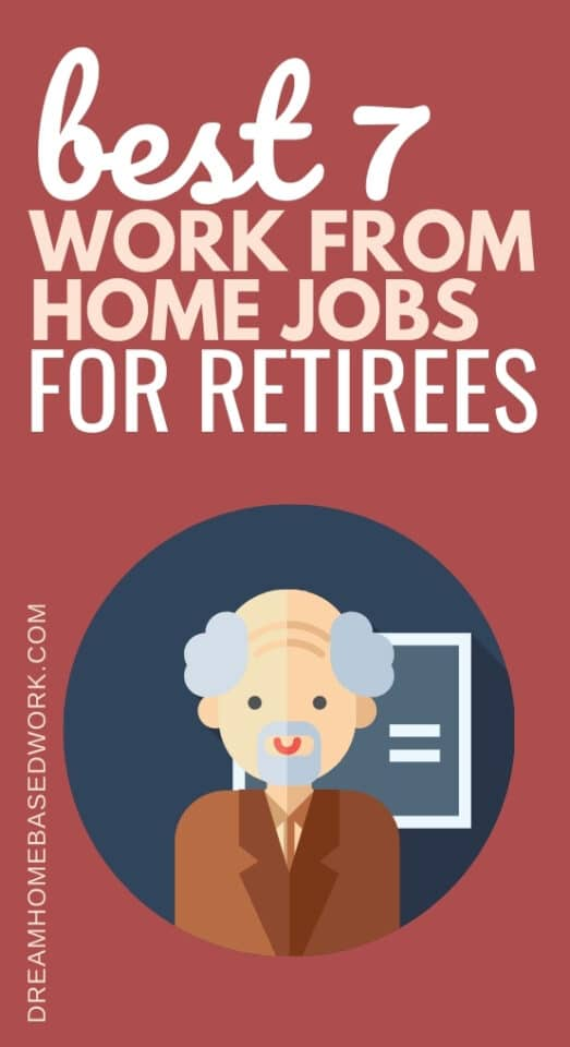 Best 7 Work from Home Jobs for Retirees pin