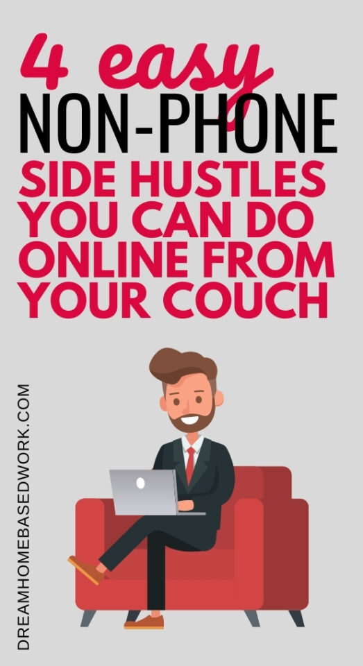 3 Easy Non-Phone Side Hustles You Can Do Online from Your Couch