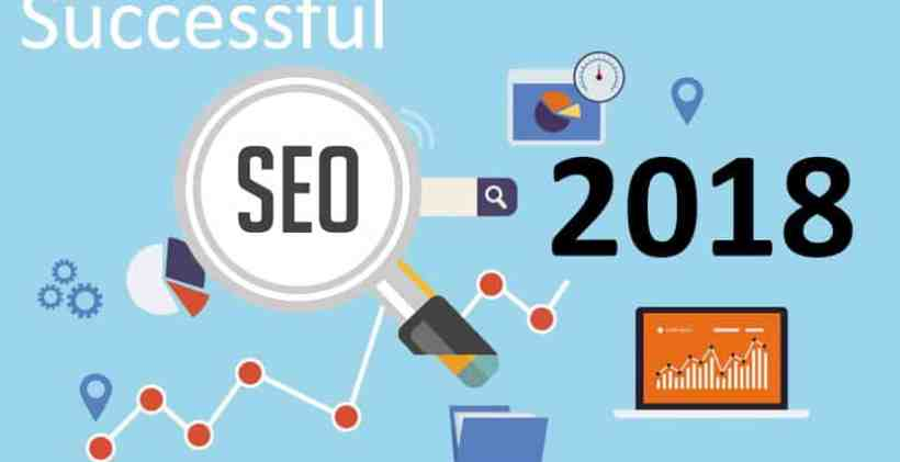 Successful SEO Campaign & Strategies in 2018