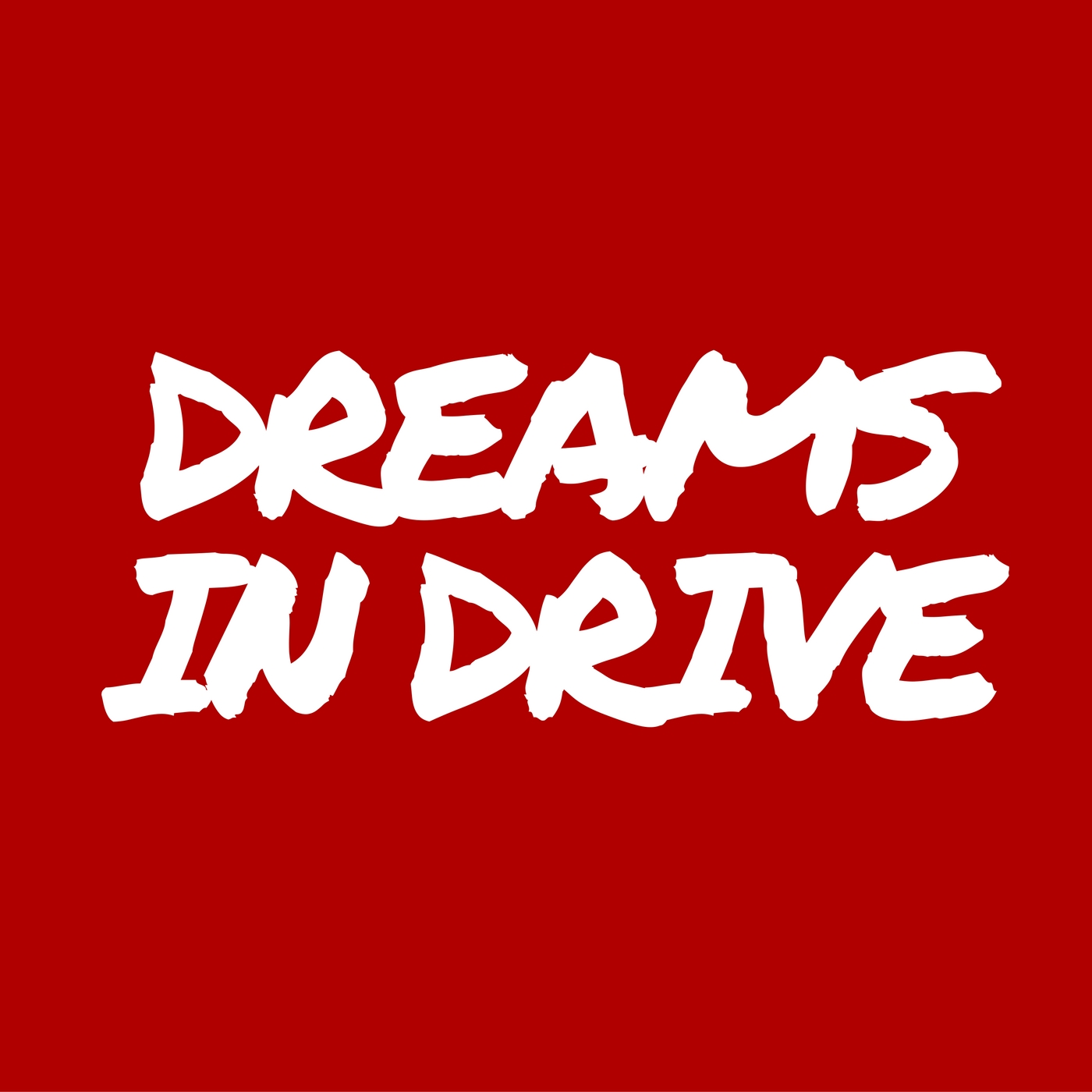 dreams in drive podcast