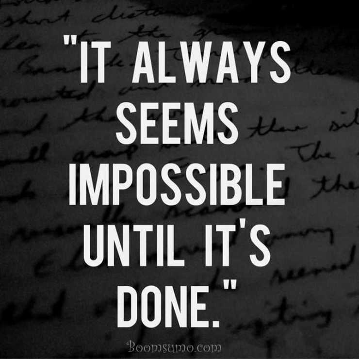 Quotes about Dreams and Goals Nelson Mandela quotes A Powerful Truth Impossible