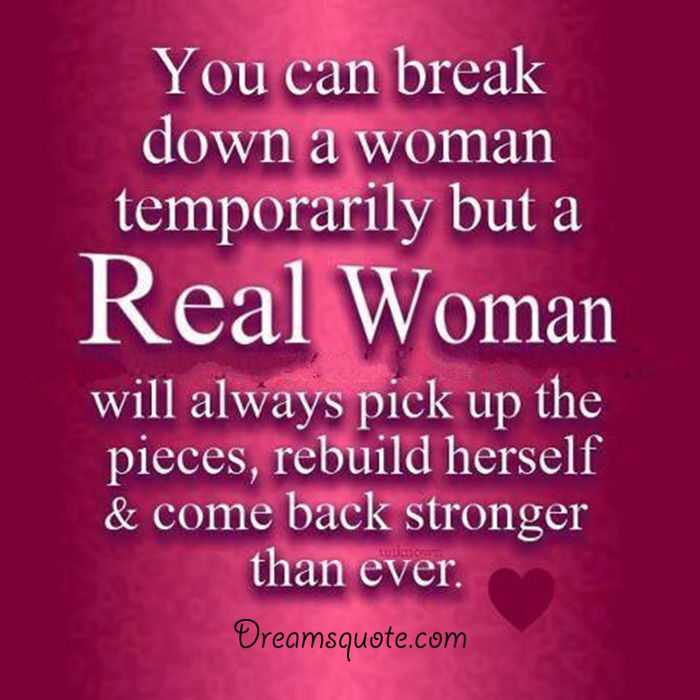 Positive Quotes For Women Cool Womens Inspirational Quotes ' Real Woman Always Come Back Woman