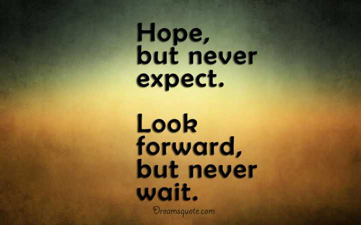 positive thoughts of the day never expect never wait thoughts