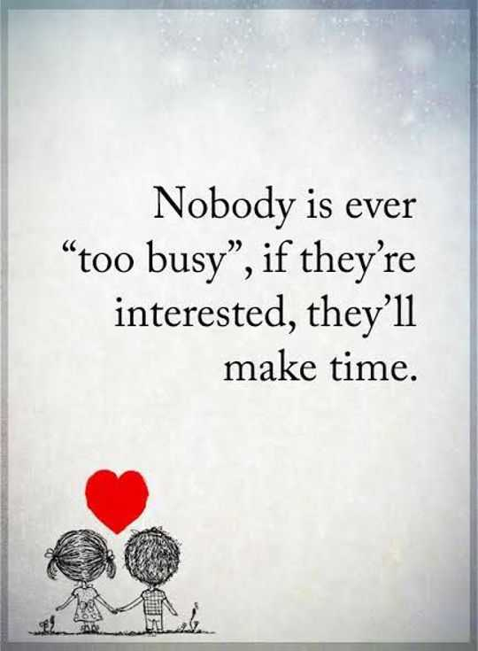 Inspirational Life Quotes: Nobody Is Ever Too Busyu201d Make Them If
