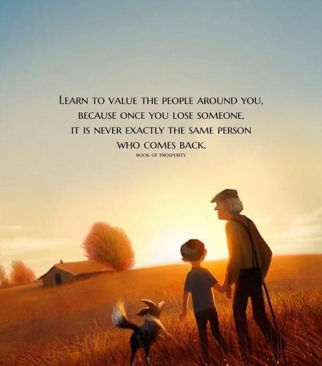 Inspirational Life Quotes How To Learn Value The People Around You