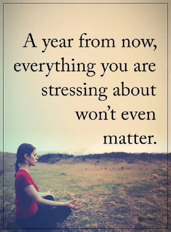Daily Inspirational Quotes About Life Donu0027t Stress Everything Today, Wonu0027t  Even