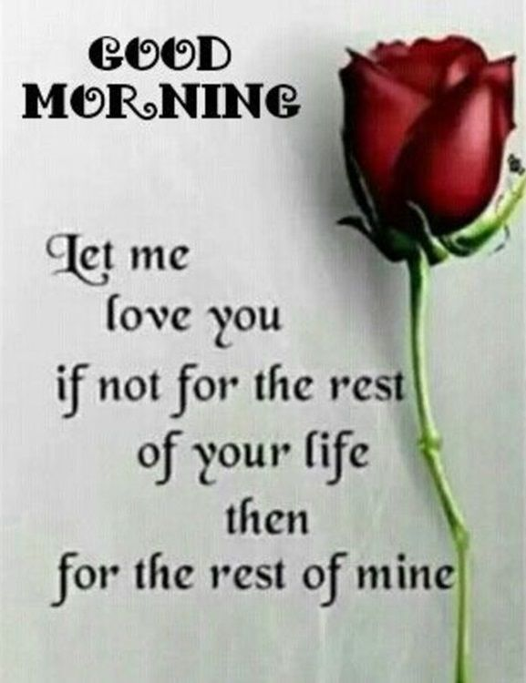 Love Sayings And Quotes New Best Good Morning Quotes Love Sayings Good Morning Let Me Love