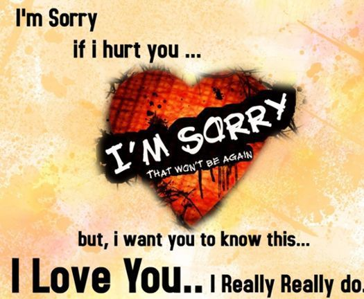 Heart Broken Sad Love Quotes: I Am Sorry, If Really I Hurt
