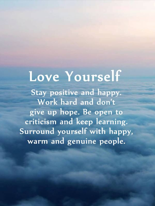 60 Positive Quotes Why First Love Yourself Should Awesome Dreams Best Positive Quotes About Love
