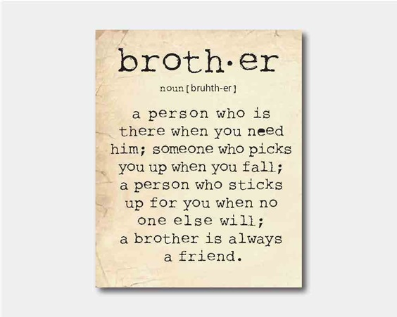 The 100 Greatest Brother Quotes And Sibling Sayings 6d8d3137ac2ae7292d6a37d98466b9f0 19