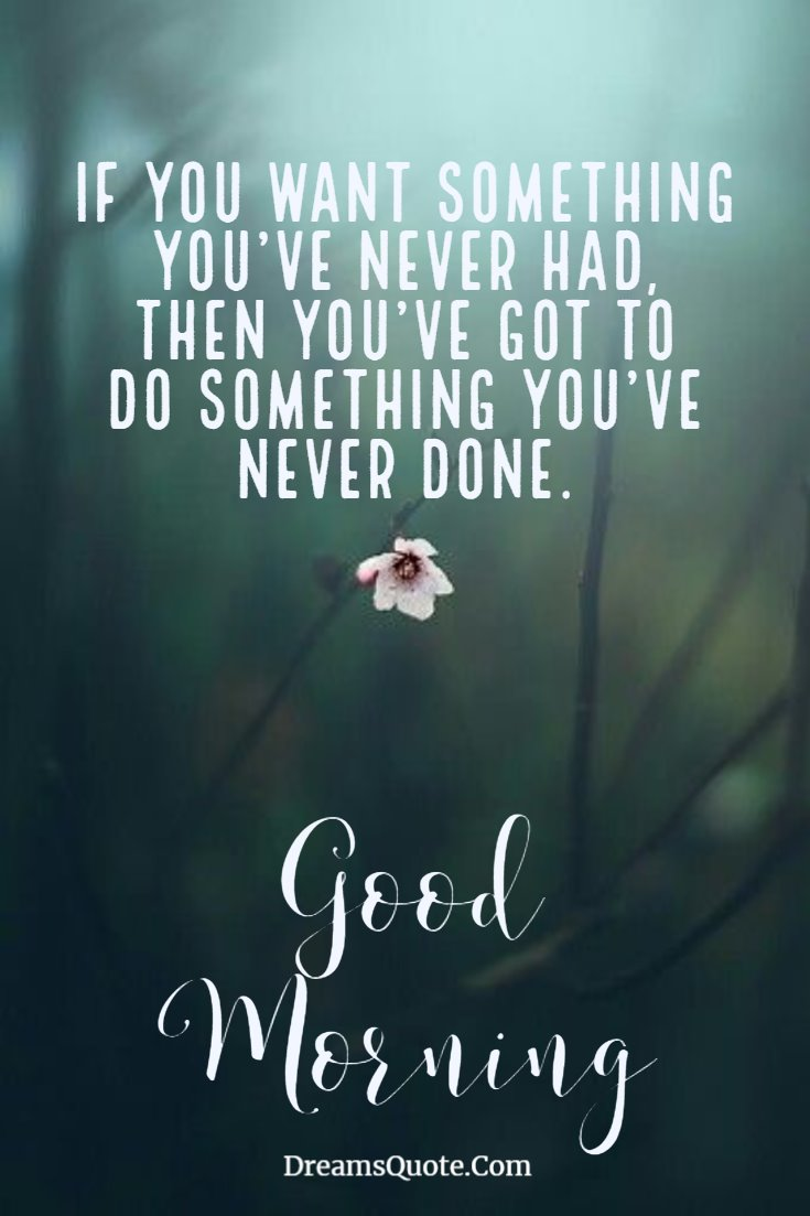 137 Good Morning Quotes And Images Positive Words For Good Morning 10