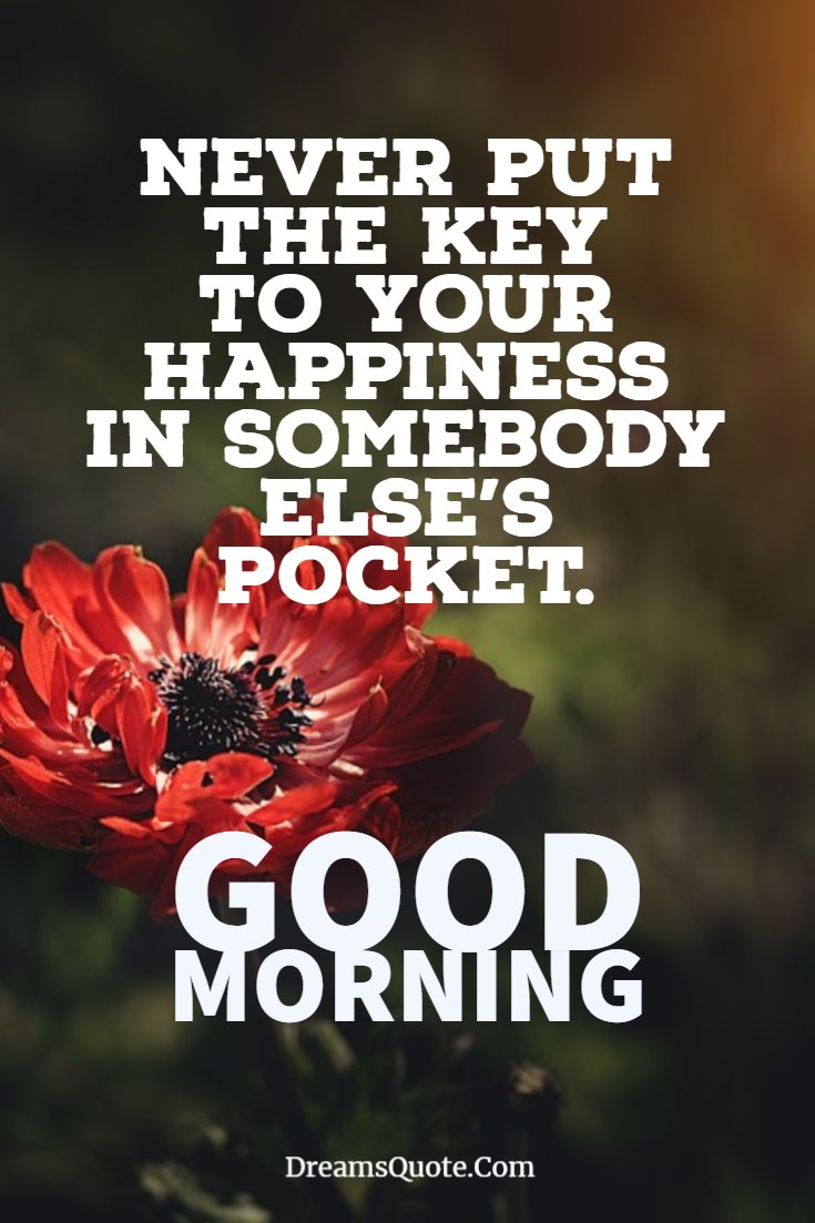 137 Good Morning Quotes And Images Positive Words For Good Morning 24