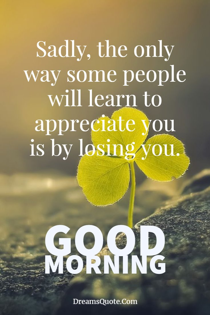 137 Good Morning Quotes And Images Positive Words For Good Morning 25