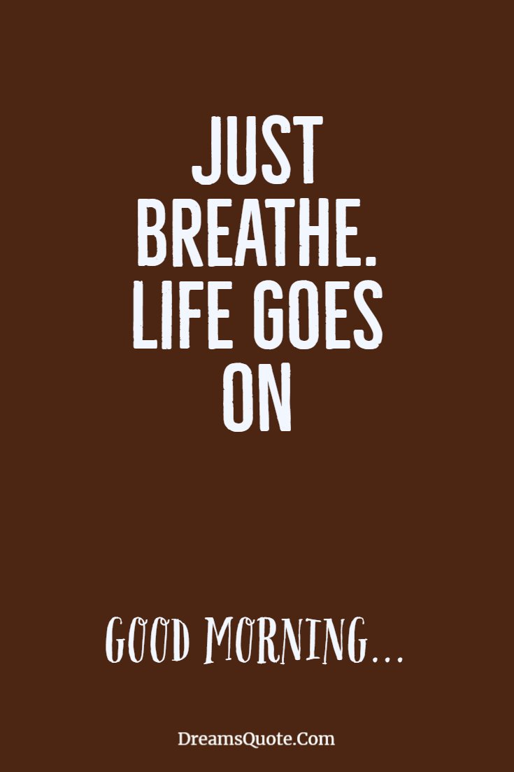 137 Good Morning Quotes And Images Positive Words For Good Morning 93