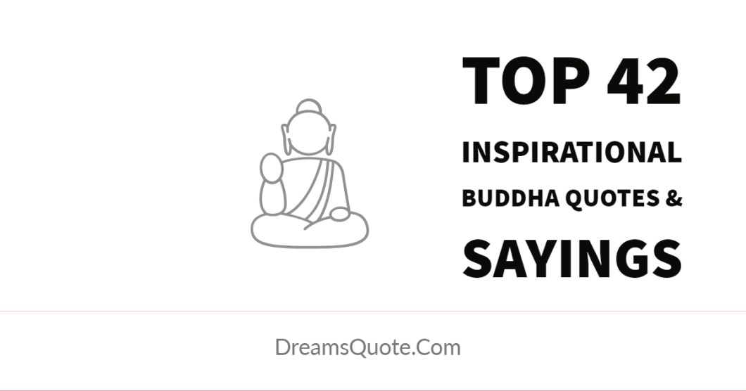 Inspirational Buddha Quotes And Sayings