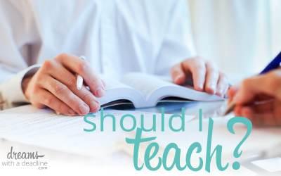 Should I teach?