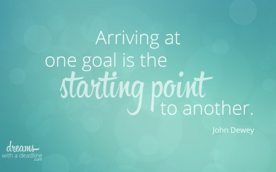 Arriving at one goal starts another