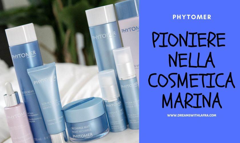 Phytomer vero pioniere in cosmetica marina