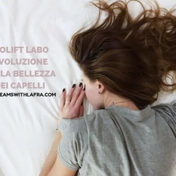 Biolift Labo rivoluzione per la bellezza dei capelli