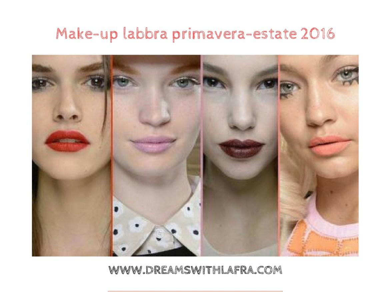 Make-up labbra primavera-estate 2016