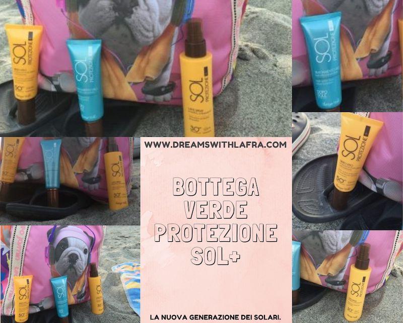 Bottega Verde Sol protezione+ con estratti di liquirizia di Calabria e petali di girasole