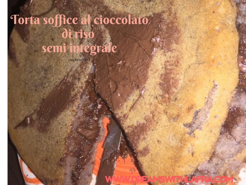 Torta soffice al cioccolato con farina di riso semi-integrale