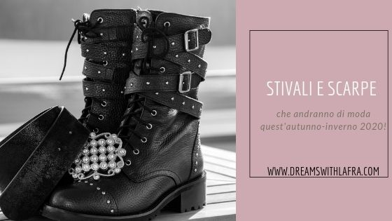 Gli stivali e le scarpe che andranno di moda quest'inverno 2020
