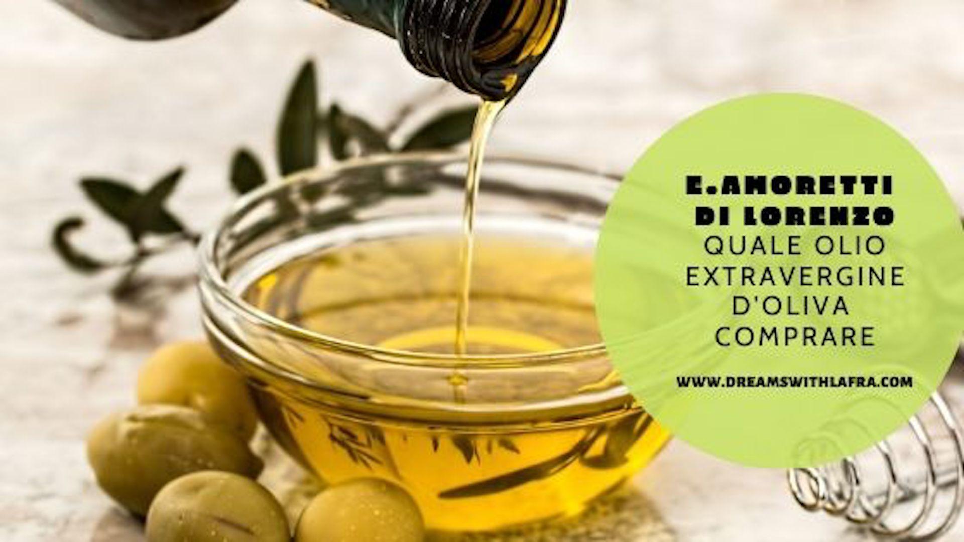 Amoretti quale olio extravergine d'oliva comprare