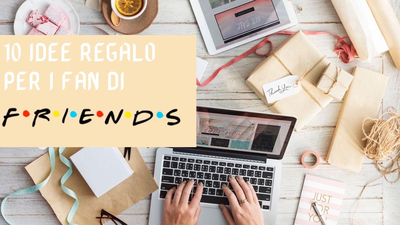 10 idee regalo per i fan di FRIENDS
