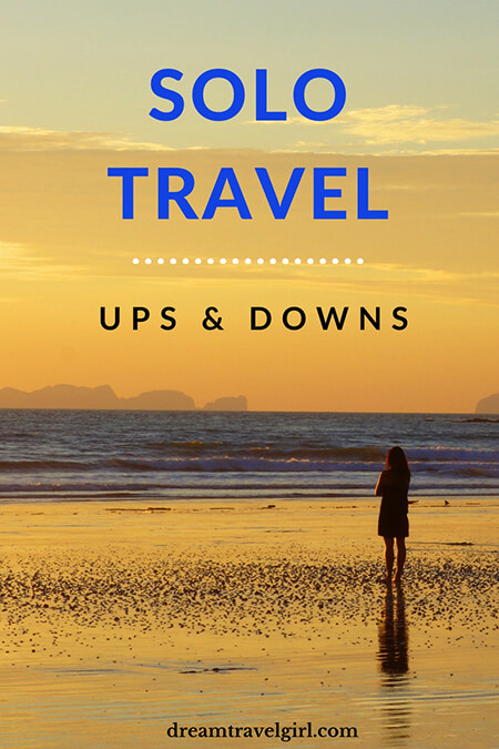 The reality of solo travel: the ups and downs. Solo travel is full of ups and downs, challenges and rewards. It is an experience that makes you grow, and it is worth. Click to read more. The reality of solo travel: the ups and downs. Solo travel is full of ups and downs, challenges and rewards. It is an experience that makes you grow, and it is worth. Read more in dreamtravelgirl.com