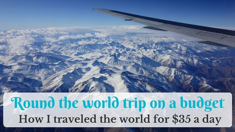 Round the world trip on a budget