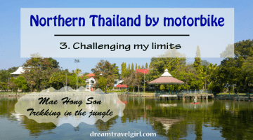 Northern Thailand by motorbike (3): Mae Hong Son and jungle trekking