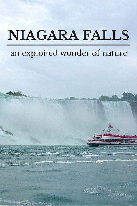 Niagara Falls: an exploited wonder of nature