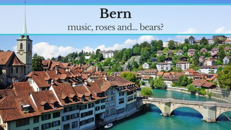 Bern: music, roses and bears