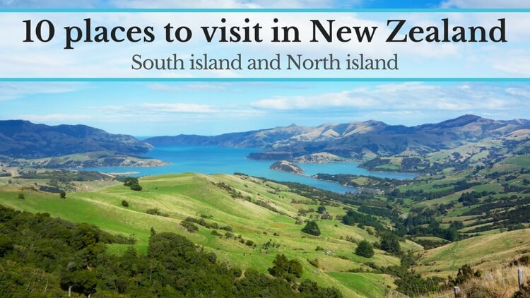 Places To Visit In New Zealand Breathtaking Destinations In - 10 geological hotspots to visit in new zealand