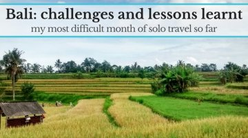 Bali: my most challenging month of solo travel (and lessons learnt)