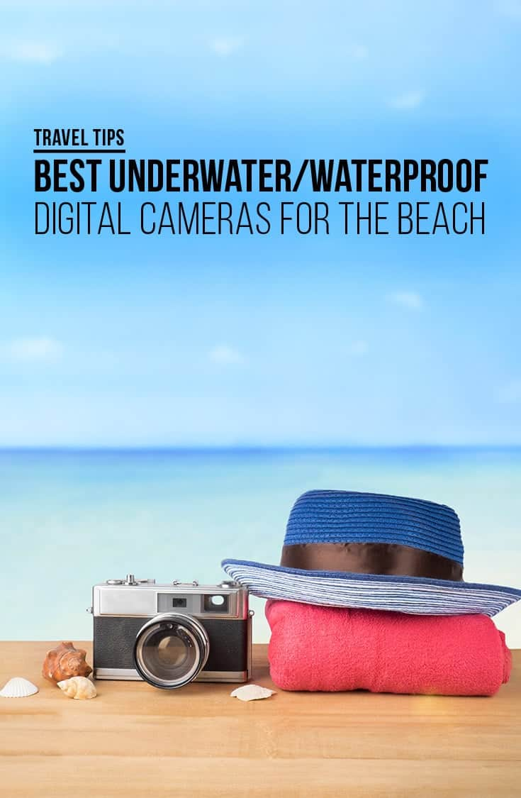 Looking for the Best Underwater Waterproof Camera for your next beach vacation, we have some suggestions on which models are right for you. From advanced photographers to those just wanting a camera that can withstand the pool or beach, take a look at our recommendations. | Travel Tips | Waterproof Camera | Shockproof Camera | Cameras for the Beach |