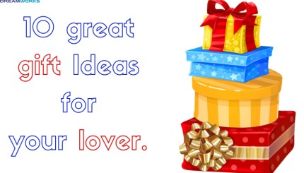 great gift Ideas for your lover