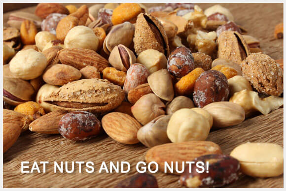 Eat Nuts and Go Nuts!