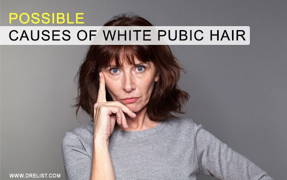 Possible Causes Of White Pubic Hair Image